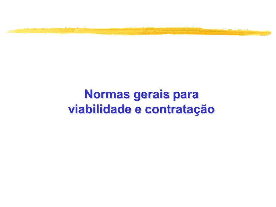 Normas gerais para viabilidade e contratação