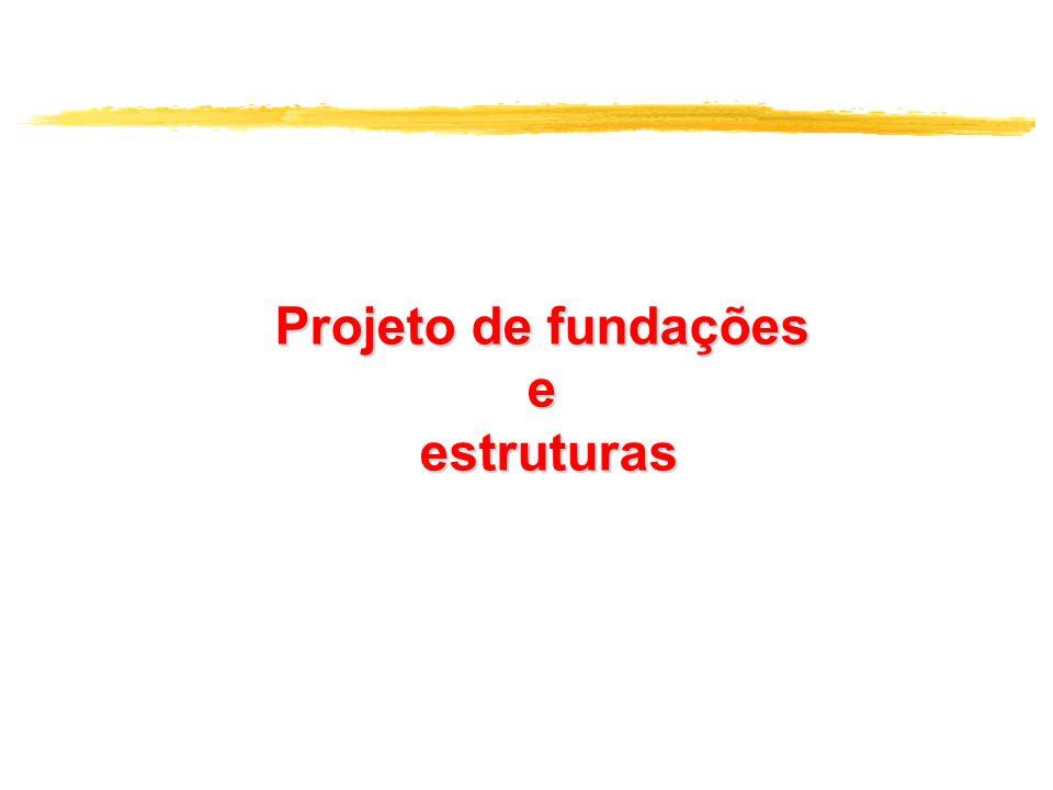 Projeto de fundações eestruturas