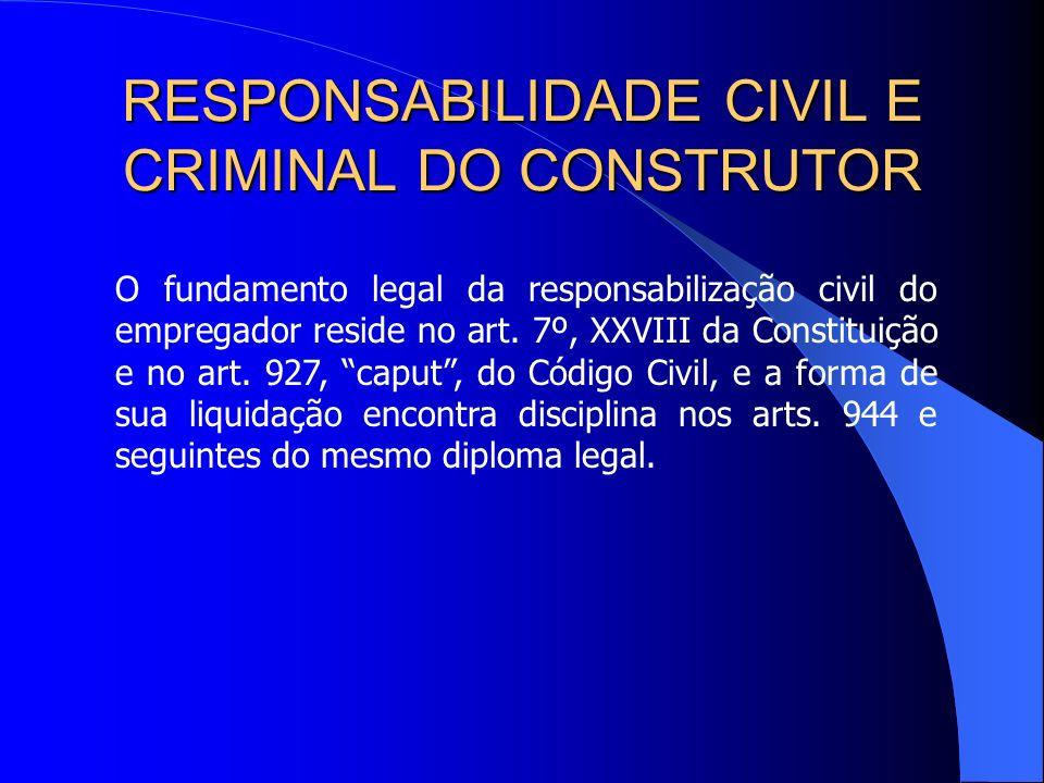 RESPONSABILIDADE CIVIL E CRIMINAL DO CONSTRUTOR Assim, o benefício securitário e a indenização, que são cumuláveis, diferenciam-se nos seguintes aspec