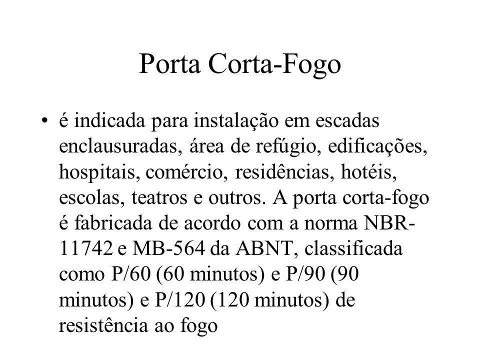 Porta Corta-Fogo é indicada para instalação em escadas enclausuradas, área de refúgio, edificações, hospitais, comércio, residências, hotéis, escolas,