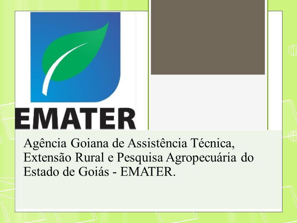 Agência Goiana de Assistência Técnica, Extensão Rural e Pesquisa Agropecuária do Estado de Goiás - EMATER.