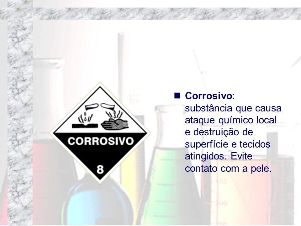 Corrosivo: substância que causa ataque químico local e destruição de superfície e tecidos atingidos. Evite contato com a pele.