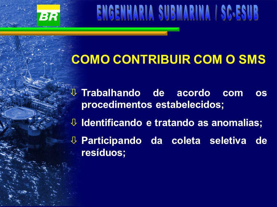 òPlanejando as atividades para que não ocorra poluição do mar ou acidente; òGarantindo o uso de procedimentos atualizados, e òRegistrando os dados das atividades de forma legível e confiável.