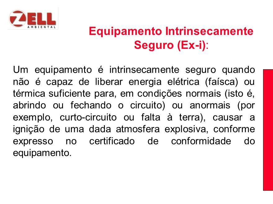 Um equipamento é intrinsecamente seguro quando não é capaz de liberar energia elétrica (faísca) ou térmica suficiente para, em condições normais (isto