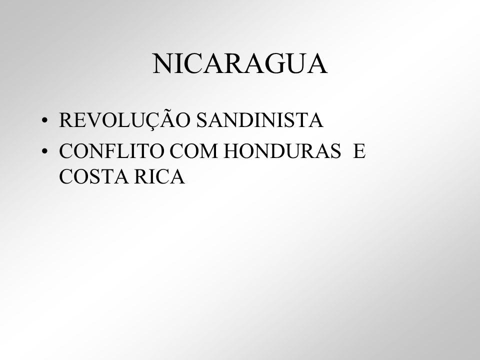 NICARAGUA REVOLUÇÃO SANDINISTA CONFLITO COM HONDURAS E COSTA RICA