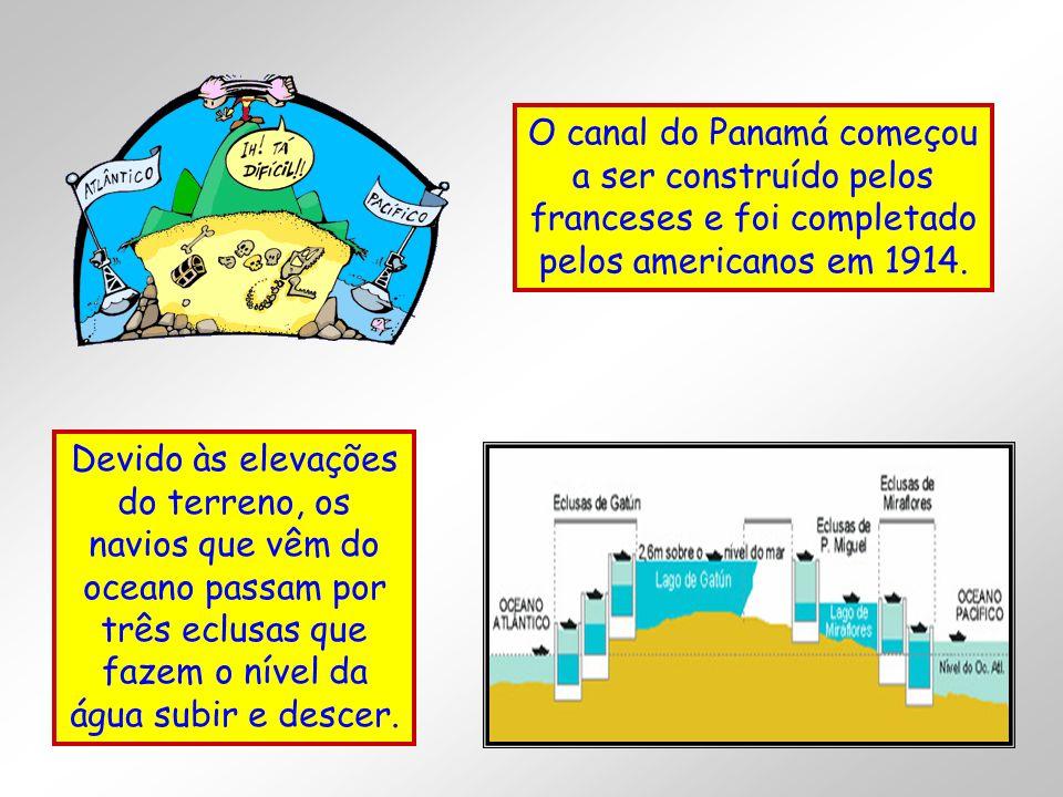 O canal do Panamá começou a ser construído pelos franceses e foi completado pelos americanos em 1914. Devido às elevações do terreno, os navios que vê