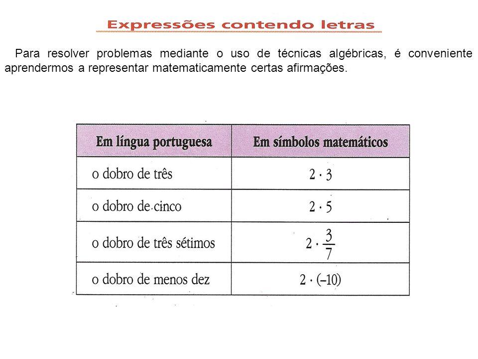 1-Toda sentença o resultado será 8) 2- Toda sentença matemática pode ser aberta ou fechada Para resolver problemas mediante o uso de técnicas algébricas, é conveniente aprendermos a representar matematicamente certas afirmações.