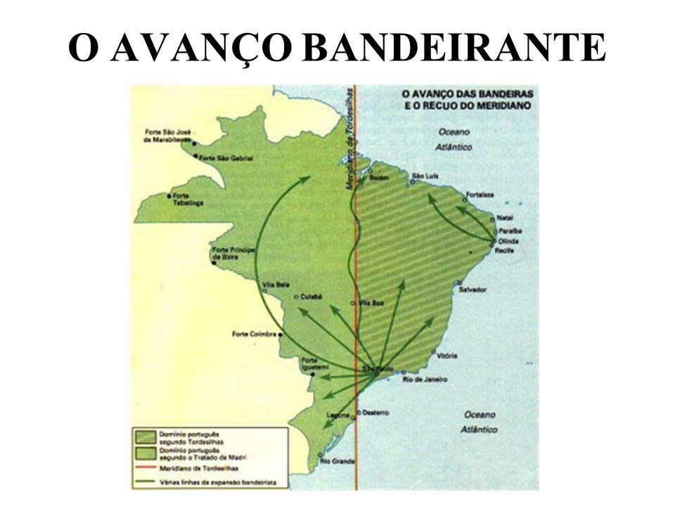 O AVANÇO BANDEIRANTE