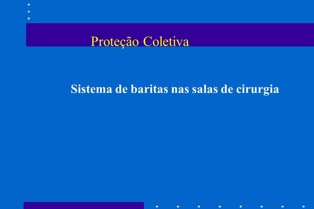 Proteção Coletiva Sistema de baritas nas salas de cirurgia