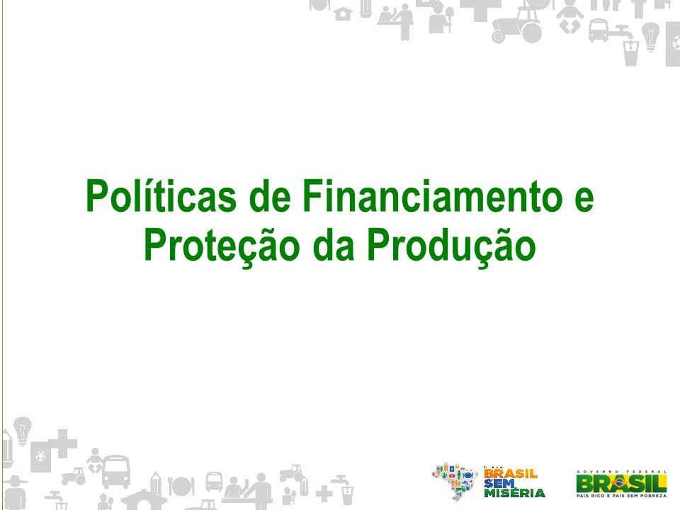 Políticas de Financiamento e Proteção da Produção