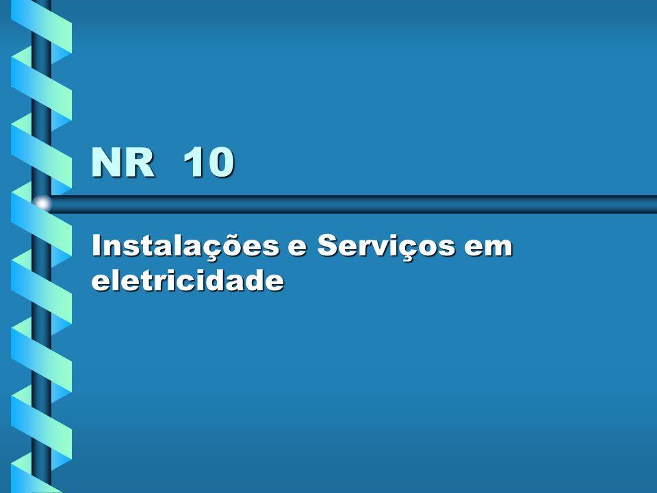 NR 10 Instalações e Serviços em eletricidade