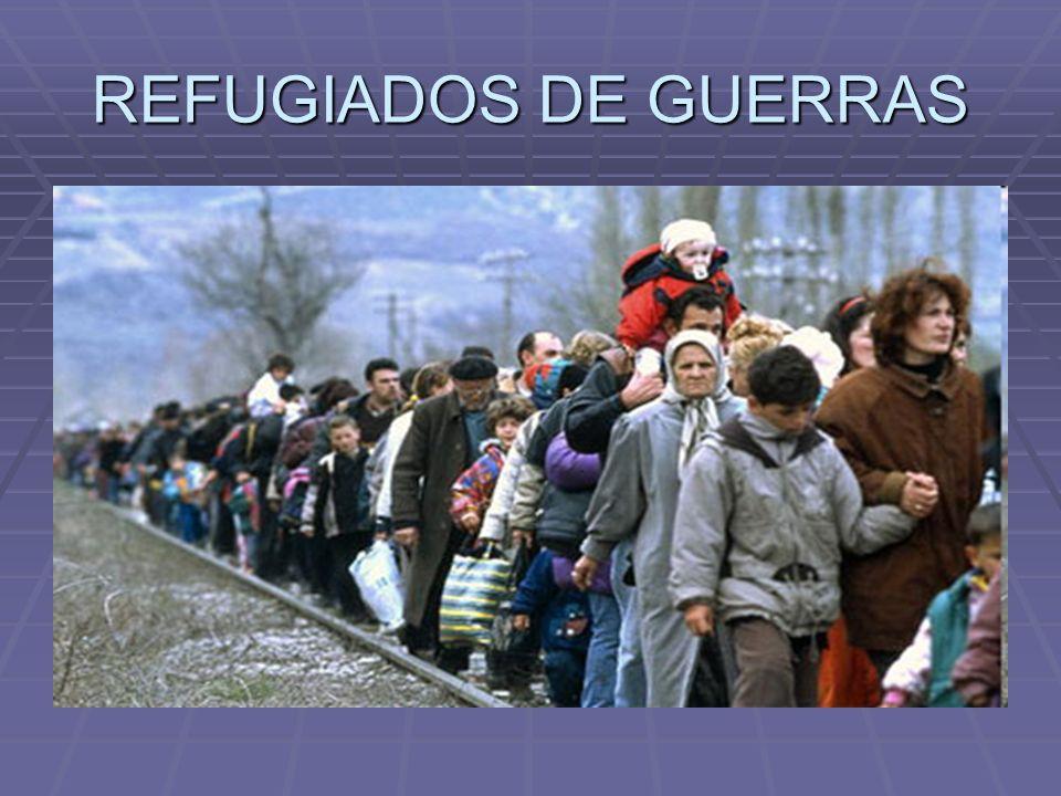 REFUGIADOS DE GUERRAS