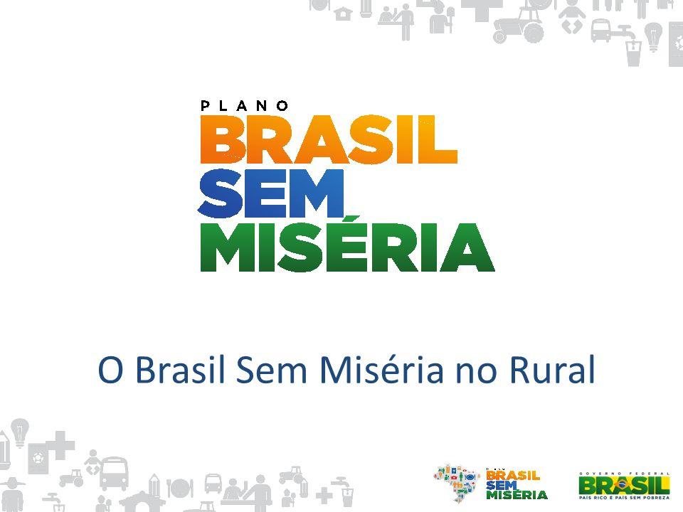 O Brasil Sem Miséria no Rural