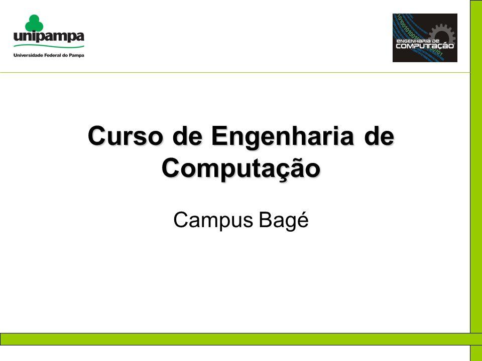 Curso de Engenharia de Computação Campus Bagé