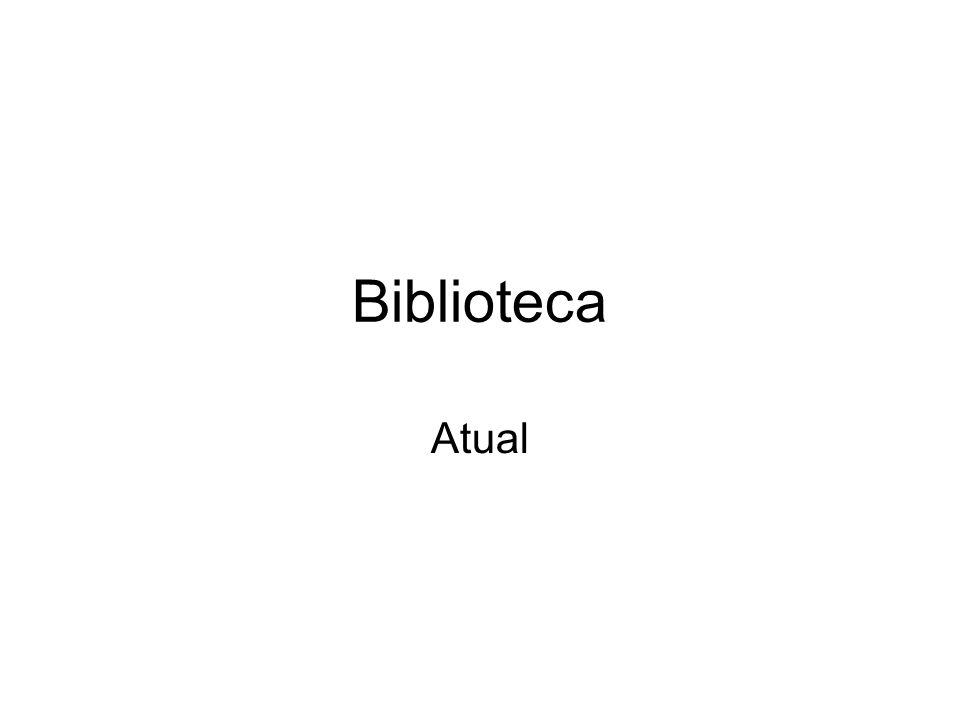 Biblioteca Atual