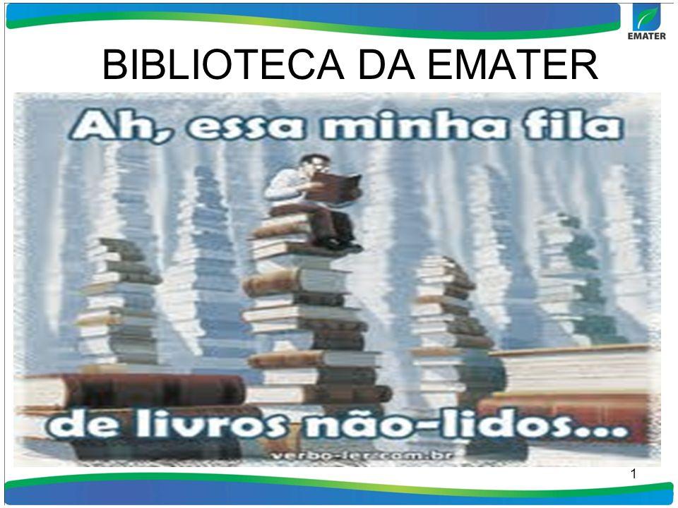 HISTORICO DA BIBLIOTECA DA EMATER A formação desta biblioteca foi através da incorporação do acervo das Bibliotecas da extinta Associação de Crédito e Assistência Rural do Estado de Goiás- ACAR- Goiás, Empresa Goiana de Pesquisa Agropecuária- EMGOPA, Empresa de Assistência Técnica e Extensão Rural -EMATER-GO e da Agencia Goiana de Desenvolvimento Fundiário e Rural- AGENCIARURAL e Secretária de Agricultura, Pecuária e Abastecimento do Estado de Goiás(SEAGRO ).