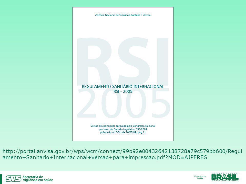 http://portal.anvisa.gov.br/wps/wcm/connect/99b92e00432642138728a79c579bb600/Regul amento+Sanitario+Internacional+versao+para+impressao.pdf MOD=AJPERES