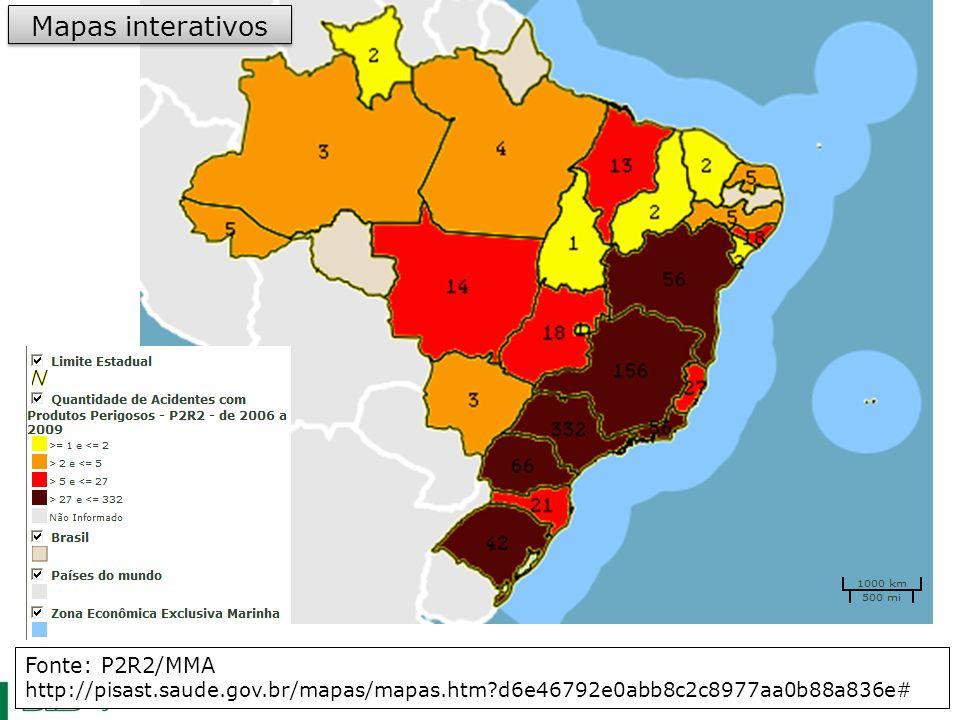 Fonte: P2R2/MMA http://pisast.saude.gov.br/mapas/mapas.htm?d6e46792e0abb8c2c8977aa0b88a836e# Mapas interativos