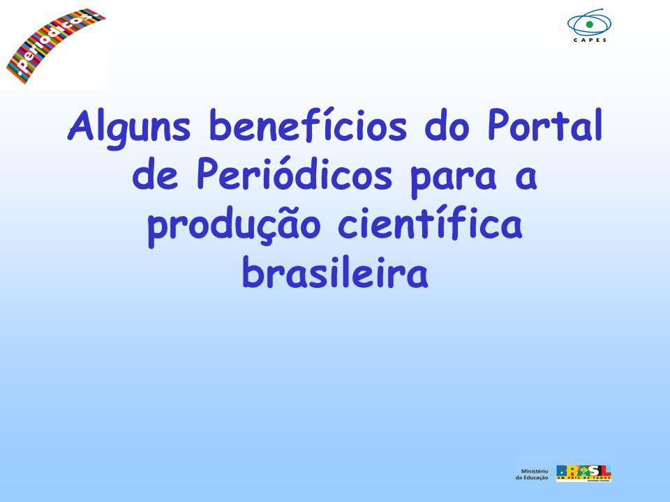 Alguns benefícios do Portal de Periódicos para a produção científica brasileira