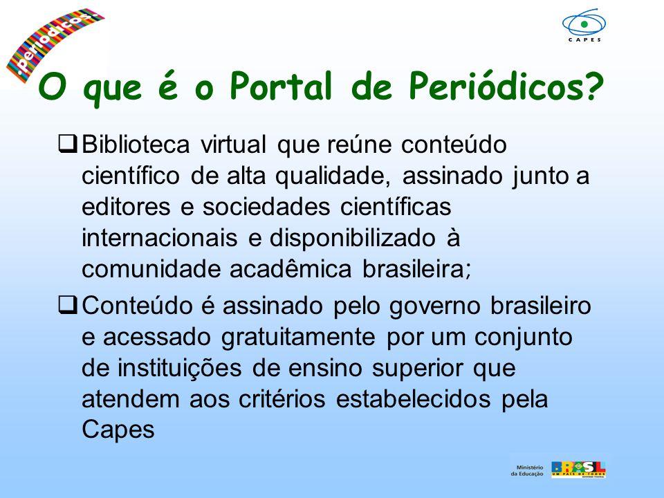 O que é o Portal de Periódicos Maior portal de bibliotecas do mundo em termos de capilaridade, cobrindo todo o território brasileiro; Desde a criação do Portal de Periódicos, em 2000, observa-se um aumento expressivo no acervo disponível, no número de acessos e de instituições participantes.