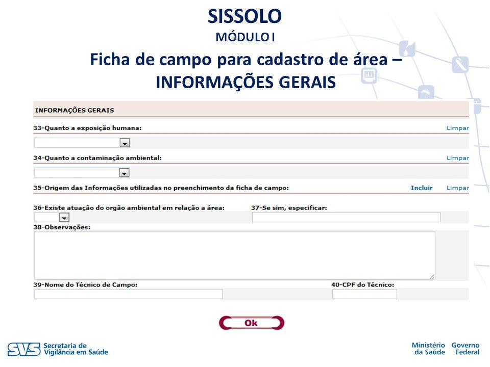 SISSOLO MÓDULO I Ficha de campo para cadastro de área – INFORMAÇÕES GERAIS