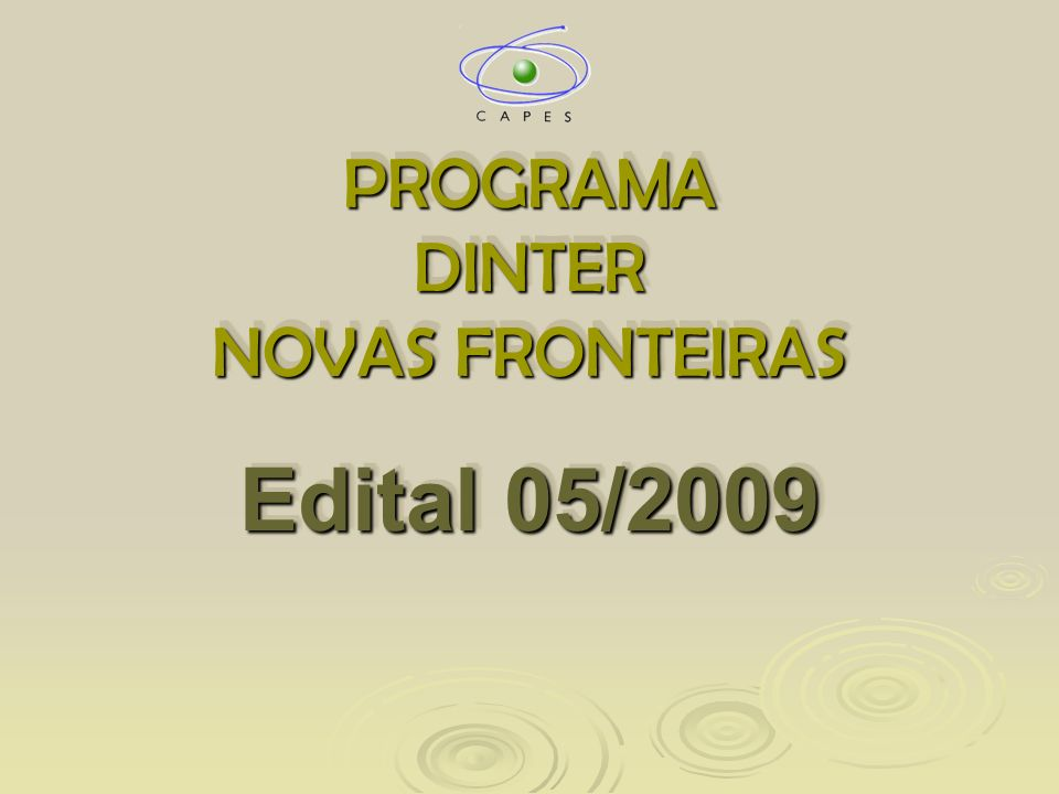 PROGRAMA DINTER NOVAS FRONTEIRAS Edital 05/2009
