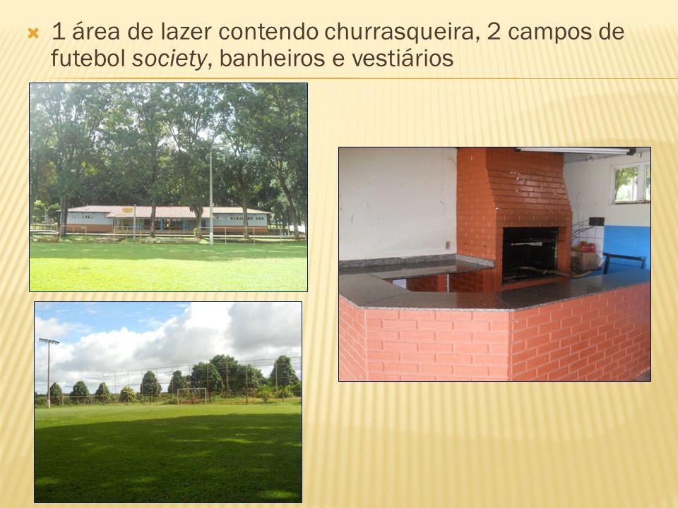 1 área de lazer contendo churrasqueira, 2 campos de futebol society, banheiros e vestiários