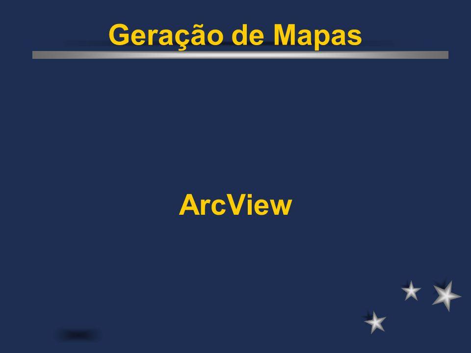 Geração de Mapas ArcView