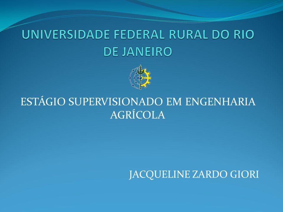 ESTÁGIO SUPERVISIONADO EM ENGENHARIA AGRÍCOLA JACQUELINE ZARDO GIORI