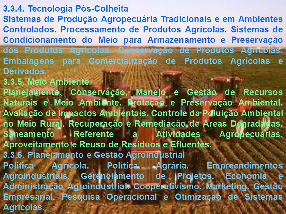 NÚCLEO DE CONTEÚDOS PROFISSIONALIZANTES ESSENCIAIS: Avaliação e Perícias Rurais; Automação e Controle de Sistemas Agrícolas; Cartografia e Geoprocessamento; Comunicação e Extensão Rural; Economia e Administração Agrária; Eletricidade, Energia e Energização em Sistemas Agrícolas; Estrutura e Edificações Rurais e Agroindustriais; Ética e Legislação; Fenômenos de Transportes; Gestão Empresarial e Marketing; Hidráulica; Hidrologia; Meteorologia e Bioclimatologia; Motores, Máquinas, Mecanização e Transporte Agrícola; Mecânica; Otimização de Sistemas Agrícolas; Processamento de Produtos Agrícolas; Saneamento e Gestão Ambiental; Sistema de Produção Agropecuário; Sistemas de Irrigação e Drenagem; Solos; Técnicas e Análises Experimentais; e, Tecnologia e Resistências dos Materiais.