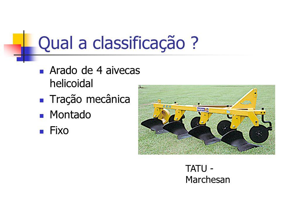Qual a classificação ? Arado de 4 aivecas helicoidal Tração mecânica Montado Fixo TATU - Marchesan