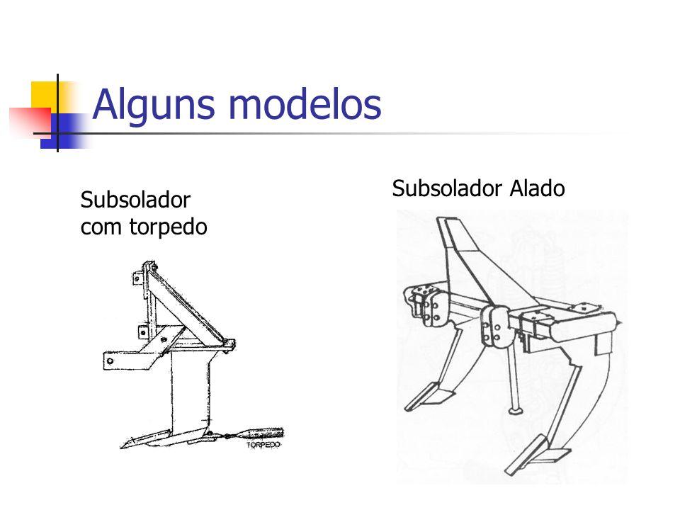 Alguns modelos Subsolador com torpedo Subsolador Alado
