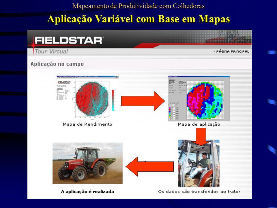 Aplicação Variável com Base em Mapas Mapeamento de Produtividade com Colhedoras