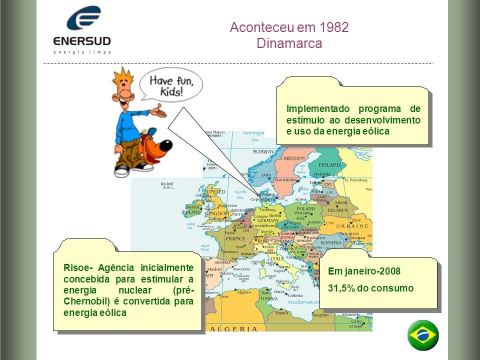 Aconteceu em 1982 Dinamarca Risoe- Agência inicialmente concebida para estimular a energia nuclear (pré- Chernobil) é convertida para energia eólica I