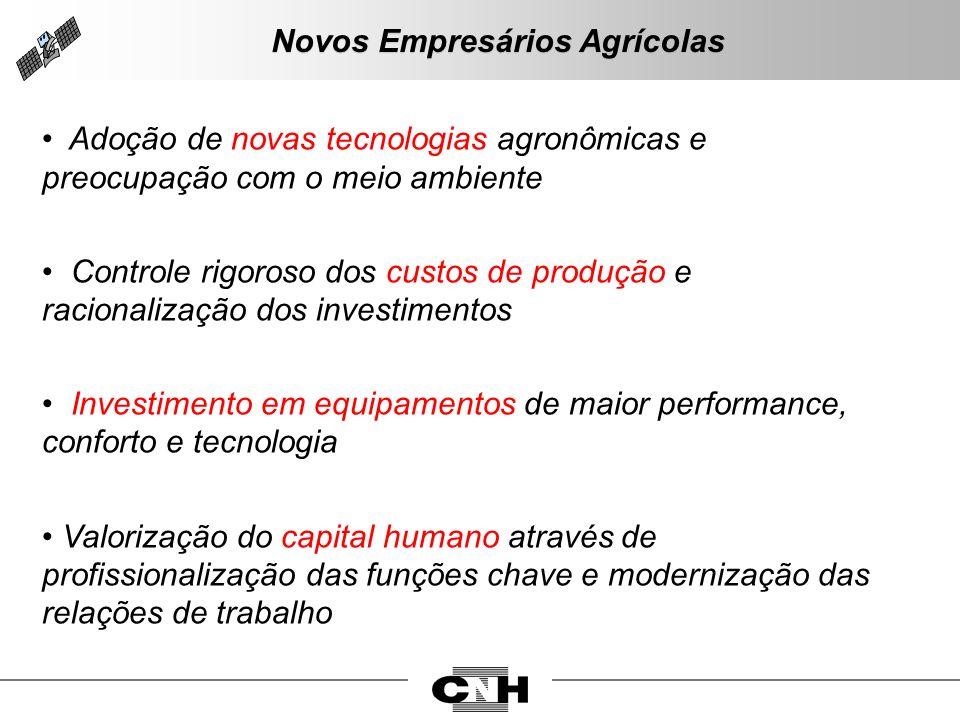Adoção de novas tecnologias agronômicas e preocupação com o meio ambiente Controle rigoroso dos custos de produção e racionalização dos investimentos