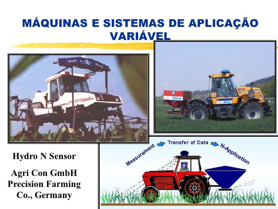 MÁQUINAS E SISTEMAS DE APLICAÇÃO VARIÁVEL Hydro N Sensor Agri Con GmbH Precision Farming Co., Germany