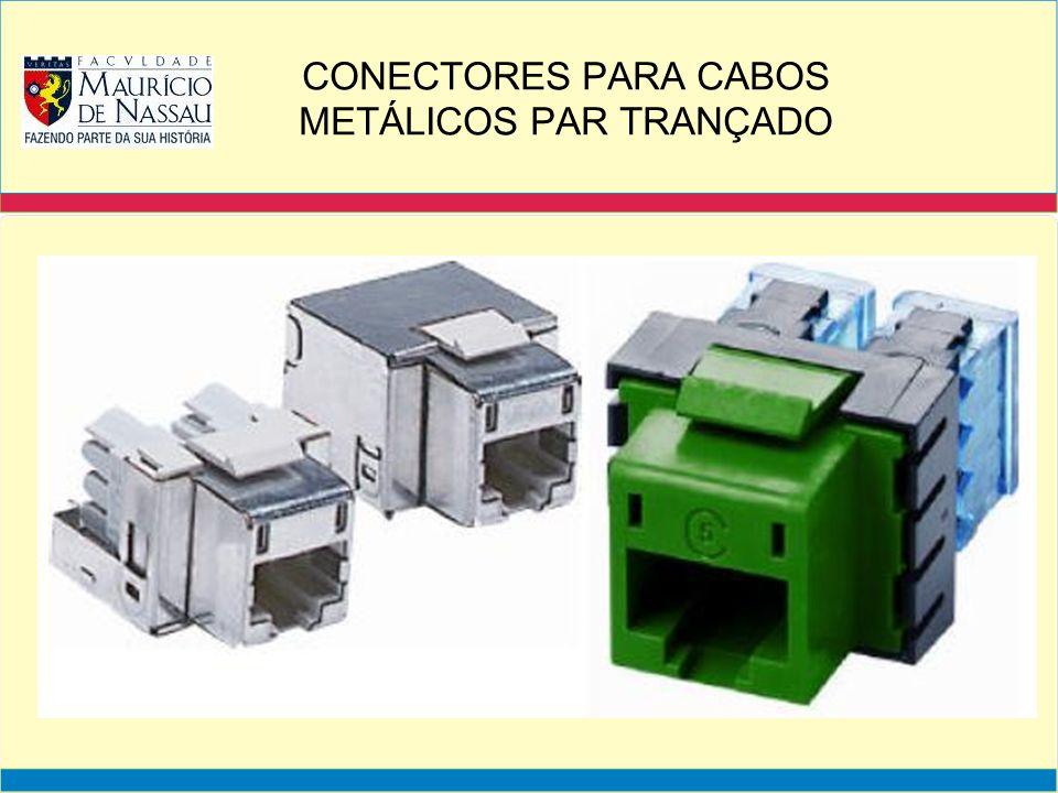 CONECTORES PARA CABOS METÁLICOS PAR TRANÇADO