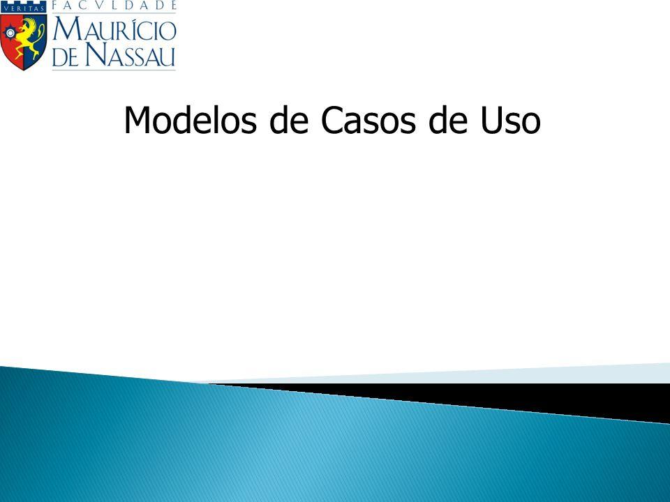 Casos de uso – Iterativo e Incremental A descrição expandida de um caso de uso pode ser deixada para a iteração na qual este deve ser implementado.