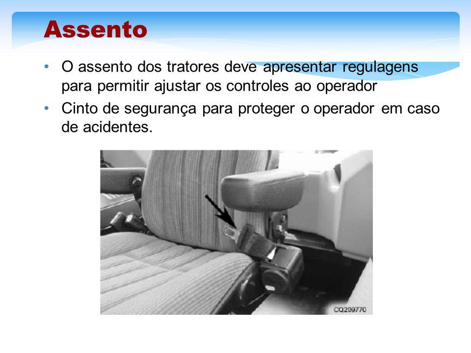 Assento O assento dos tratores deve apresentar regulagens para permitir ajustar os controles ao operador Cinto de segurança para proteger o operador e