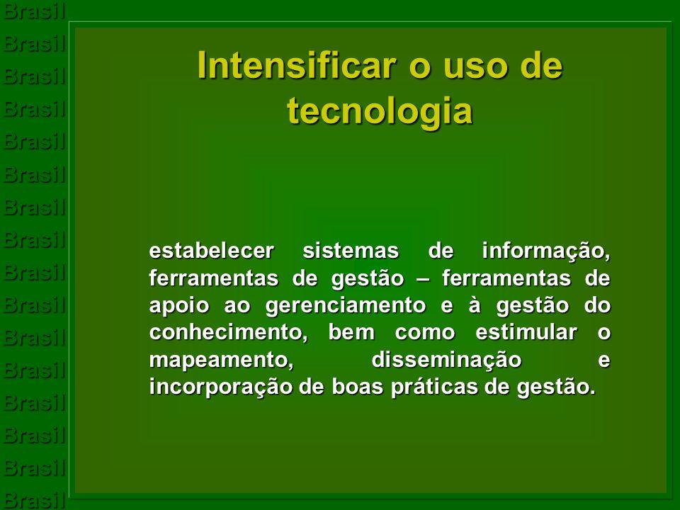 BrasilBrasilBrasilBrasilBrasilBrasilBrasilBrasilBrasilBrasilBrasilBrasilBrasilBrasilBrasilBrasil Intensificar o uso de tecnologia estabelecer sistemas