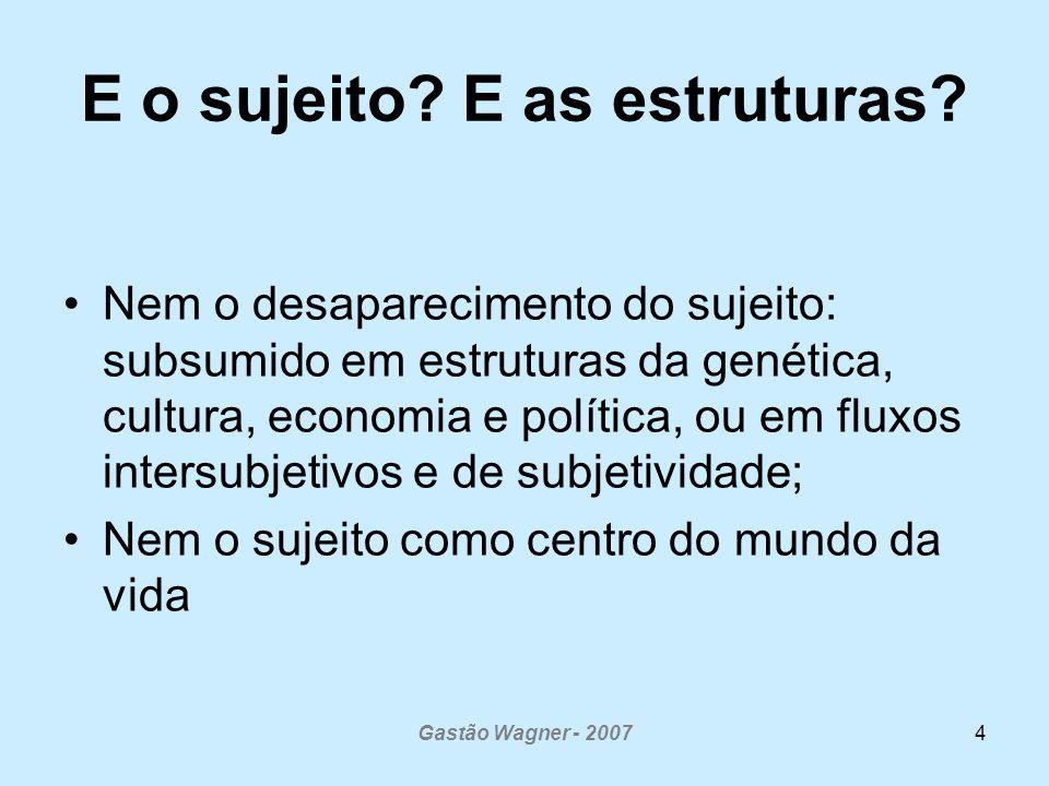 Gastão Wagner - 200725 Apoio Paidéia como recurso para ampliar a clínica e saúde coletiva Co-construir capacidade de análise/ compreensão sobre si mesmo (saúde e doença) e sobre relações com o mundo da vida.