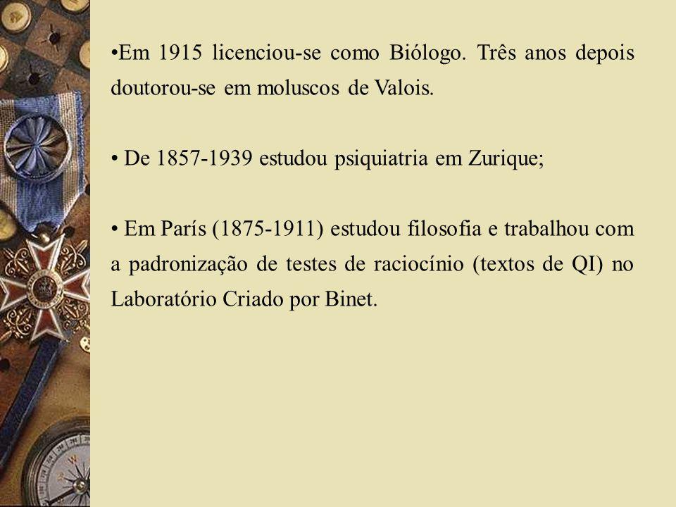 Em 1915 licenciou-se como Biólogo. Três anos depois doutorou-se em moluscos de Valois. De 1857-1939 estudou psiquiatria em Zurique; Em París (1875-191