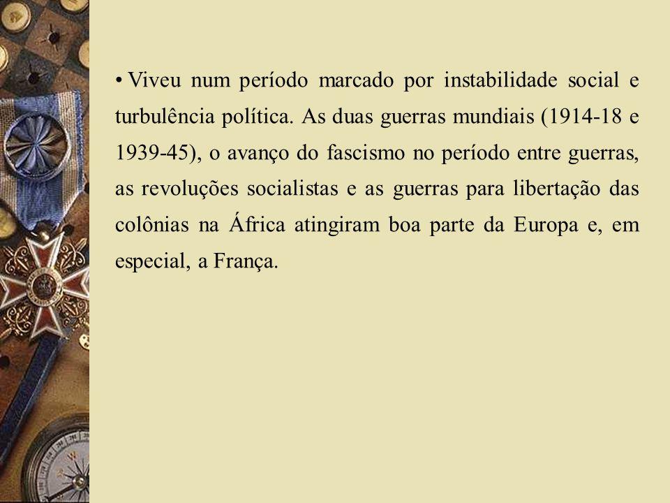 Viveu num período marcado por instabilidade social e turbulência política. As duas guerras mundiais (1914-18 e 1939-45), o avanço do fascismo no perío
