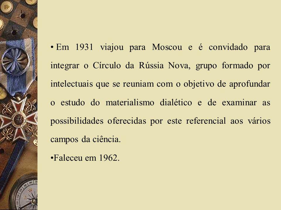 Em 1931 viajou para Moscou e é convidado para integrar o Círculo da Rússia Nova, grupo formado por intelectuais que se reuniam com o objetivo de aprof