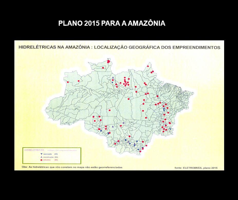 PLANO 2015 PARA A AMAZÔNIA
