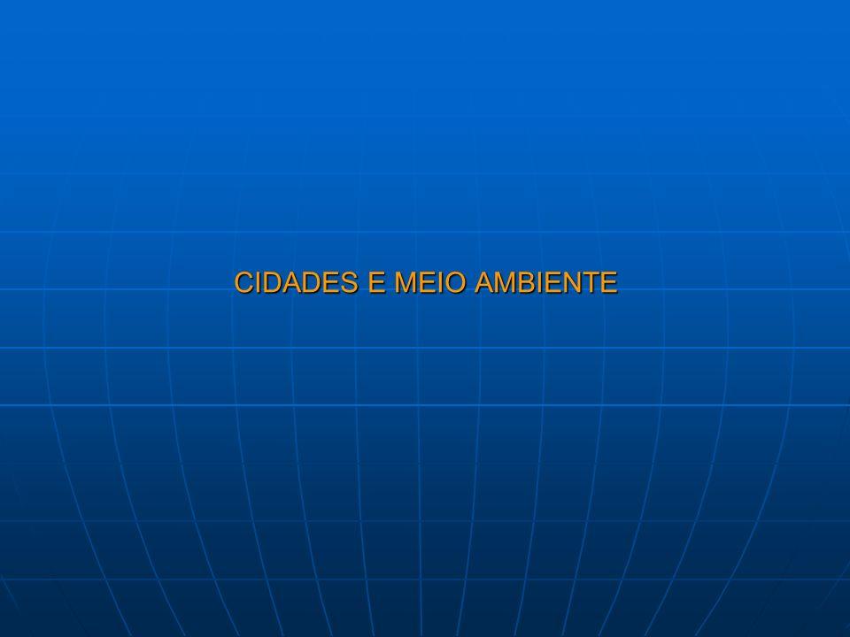 CIDADES E MEIO AMBIENTE