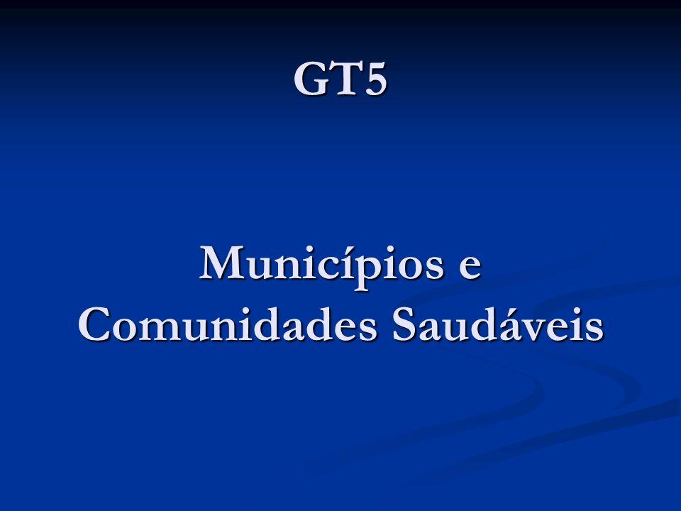 GT5 Municípios e Comunidades Saudáveis