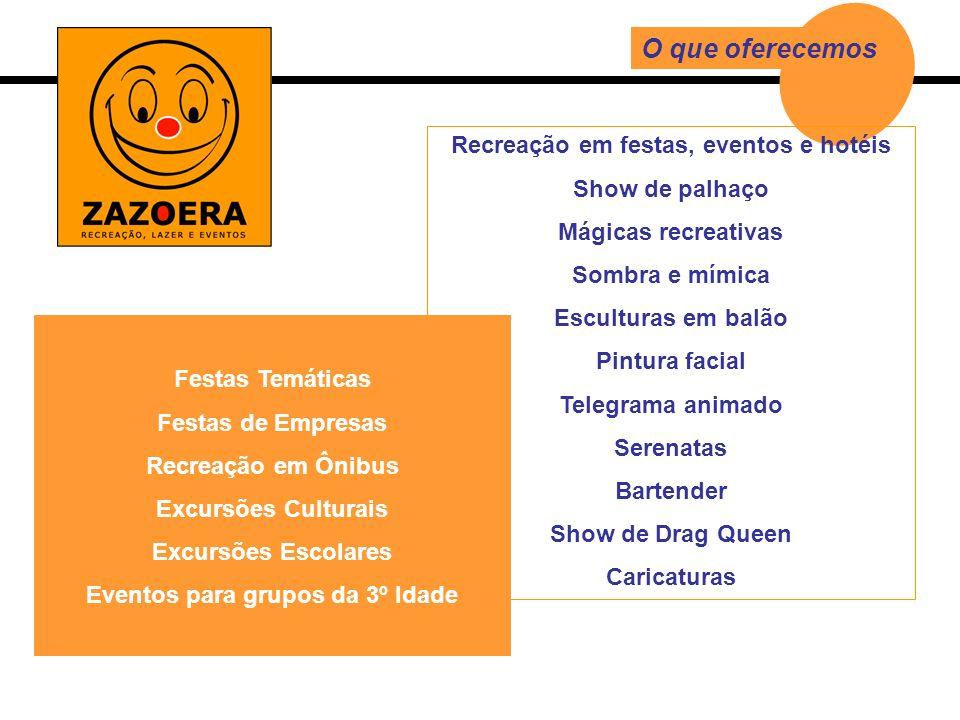 ZAZOERA V 2 Recreadores + Show de Palhaço + Pintura facial + Escultura de Balão + Mágica Recreativa 4hs de duração Monte sua festa Disponibilizamos algumas sugestões para a sua festa.