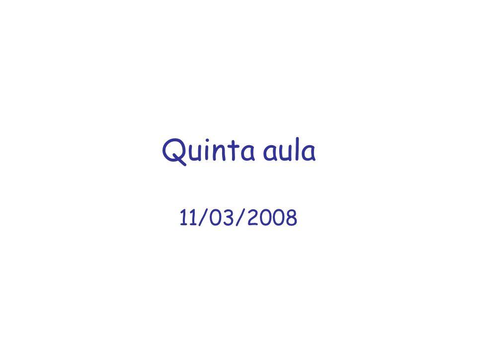 Quinta aula 11/03/2008