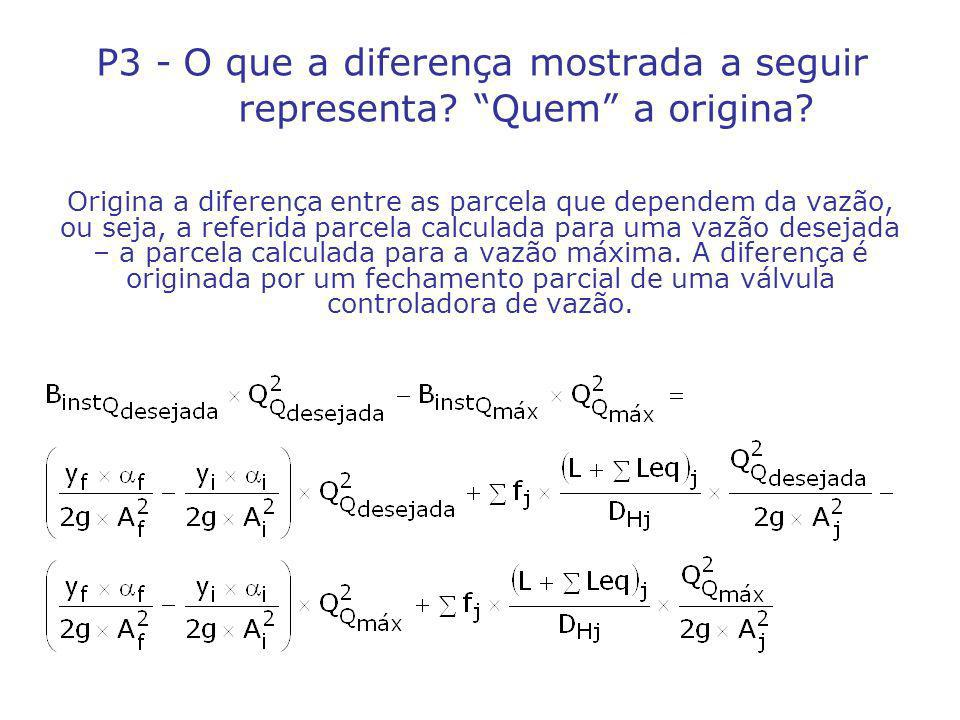 P3 - O que a diferença mostrada a seguir representa.